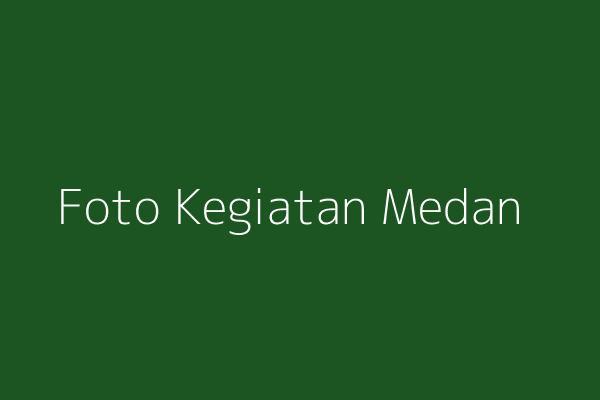 Foto Kegiatan Medan